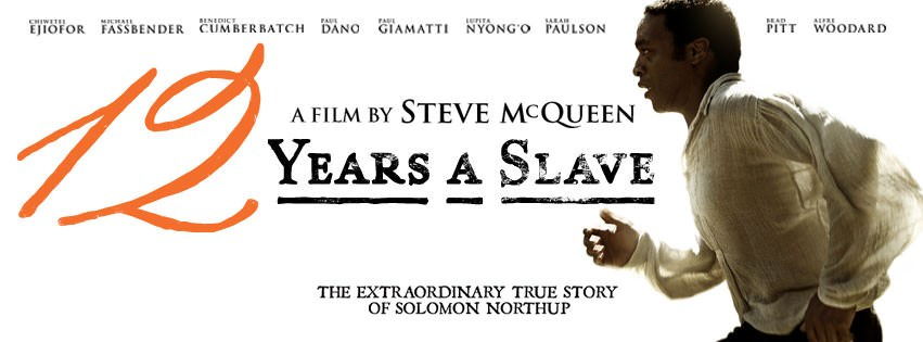 Movie, 12 Years a Slave(美國.英國) / 自由之心(台) / 被奪走的12年(港) / 为奴十二年(網), 電影海報, 美國, 橫式