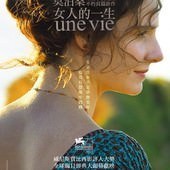 Movie, Une vie(法國.比利時) / 女人的一生(台) / 她的一生(港) / A Woman's Life(英文), 電影海報, 台灣