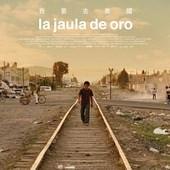 Movie, La Jaula de Oro(墨) / 我要去美國(台) / 金笼(網), 電影海報, 台灣