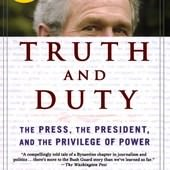 Memoirs, Truth and Duty: The Press, the President, and the Privilege of Power, 封面