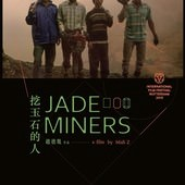 Movie, 挖玉石的人(台灣.緬甸) / Jade Miner(英文), 電影海報, 台灣