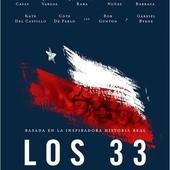 Movie, Los 33 / 33:重生奇蹟 / 33名矿工 / 絕地拯救33 / The 33, 電影海報