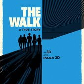 Movie, The Walk / 走鋼索的人 / 云中行走 / 命懸一線, 電影海報