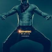 Movie, Magic Mike XXL / 舞力麥克:尺度極限XXL / 魔力麦克2 / 巨揪舞壯士, 電影海報