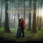 Movie, Far from the Madding Crowd / 遠離塵囂:珍愛相隨 / 远离尘嚣 / 瘋戀佳人, 電影海報