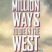 A Million Ways to Die in the West(百萬種硬的方式)(西部的一百万种死法)(奪命西), 電影海報