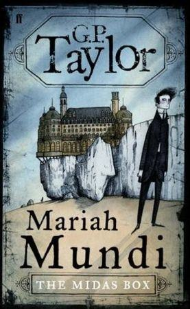 Book, Mariah Mundi and the Midas Box, G.P. Taylor