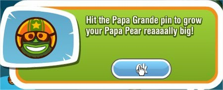 Papa Pear Saga, Papa Grande pin