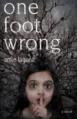 One Foot Wrong, Sofie Laguna