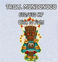 Troll Mundunugu, Legends: Rise of a Hero