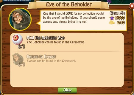 Eye of the Beholder, Legends: Rise of a Hero