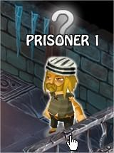 Prisoner 1, Legends: Rise of a Hero