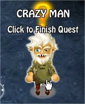 Crazy Man, Legends: Rise of a Hero