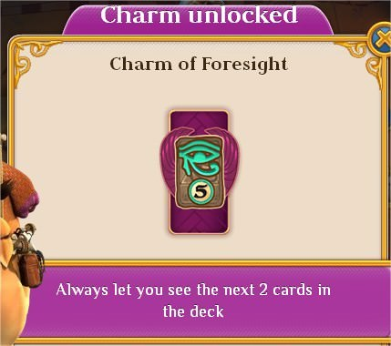 Pyramid Solitaire Saga, Charm, Charm of Foresight