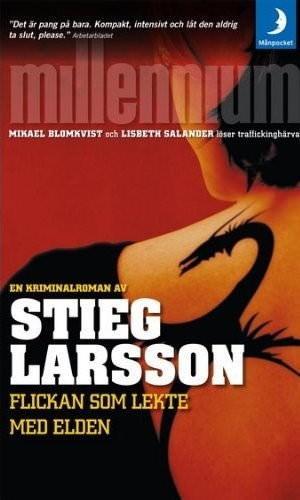 Flickan som lekte med elden, Stieg Larsson