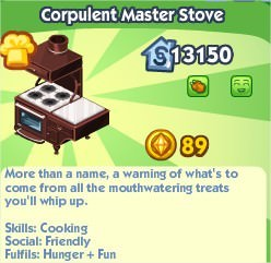 The Sims Social, Corpulent Master Stove