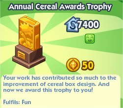 The Sims Social, Annual Ceral Awards Trophy