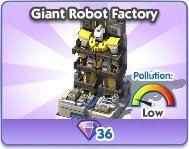 SimCity Social, Giant Robot Factory