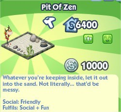 The Sims Social, Pit Of Zen