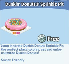The Sims Social, Dunkin' Donuts® Sprinkle Pit