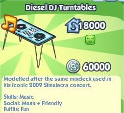 The Sims Social, Diesel DJ Turntables