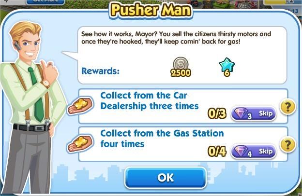 SimCity Social, Pusher Man