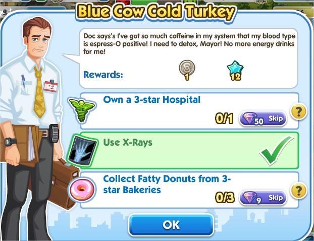 SimCity Social, Blue Cow Cold Turkey