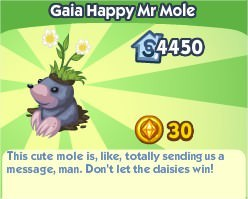 The Sims Social, Gaia Happy Mr Mole