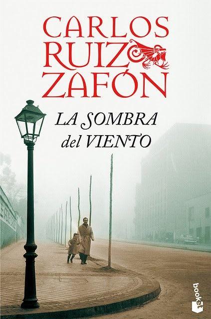 LA SOMBRA DEL VIENTO, Carlos Ruiz Zafon