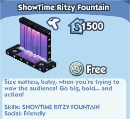 The Sims Social, ShowTime Ritzy Fountain