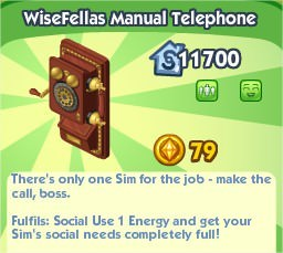 The Sims Social, WiseFellas Manual Telephone