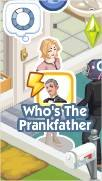 The Sims Social, The Prankfather 1