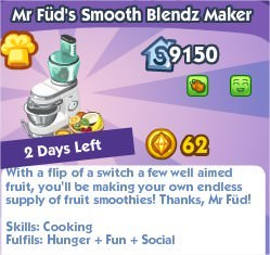 The Sims Social, Mr Füd's Smooth Blendz Maker