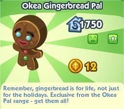 The Sims Social, Okea Gingerbread Pal