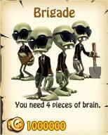 Zombie Island, Brigade