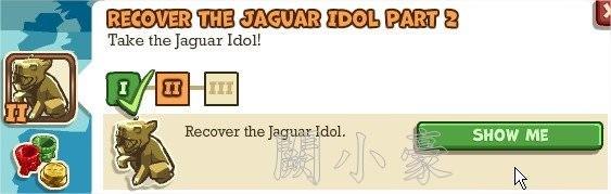 Adventure World, Recover The Jaguar Idol Part 2
