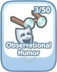 The Sims Social, Obervational Humor