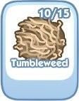 The Sims Social, Tumbleweed