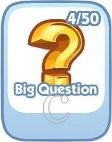 The Sims Social, Big Question