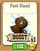 FrontierVille, Fast Hands Boost