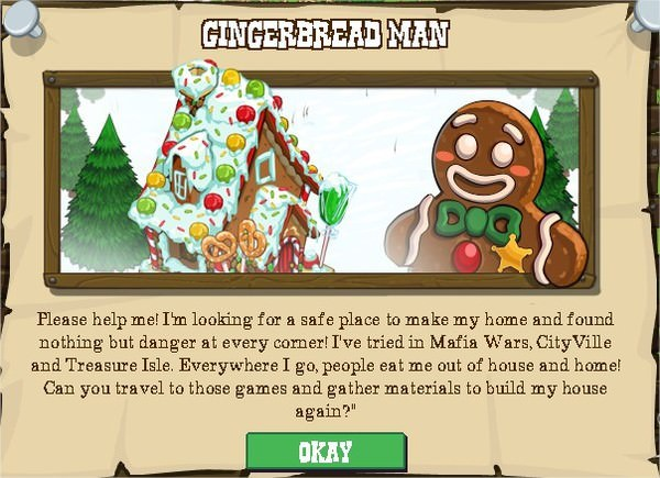 FrontierVille, GINGERBREAD MAN