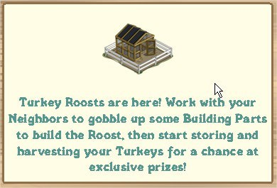 FarmVille, Turkey Roost