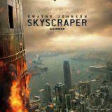Movie, Skyscraper(美國, 2018) / 摩天大樓(台) / 摩天营救(中) / 高凶浩劫, 電影海報, 美國, 前導