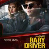Movie, Baby Driver(美國, 2017年) / 玩命再劫(台灣) / 极盗车神(中國) / 寶貝車神(香港), 電影海報, 法國