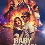 Movie, Baby Driver(美國, 2017年) / 玩命再劫(台灣) / 极盗车神(中國) / 寶貝車神(香港), 電影海報, 阿根廷
