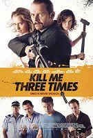 弒不過三 Kill Me Three Times