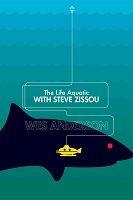 海海人生 The Life Aquatic with Steve Zissou